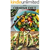 2021 ORNISH DIET: Quick and Easy Ornish Diet Recipes Including Meal Plan , Food List And Getting Started