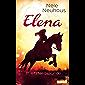 Elena – Ein Leben für Pferde 7: In letzter Sekunde (German Edition)