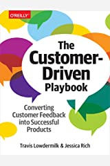 The Customer-Driven Playbook: Converting Customer Feedback into Successful Products (English Edition) eBook Kindle