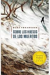 Sobre los huesos de los muertos (Novela) (Spanish Edition) Kindle Edition