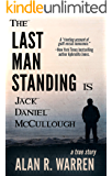 THE LAST MAN STANDING: Is Jack Daniel McCullough