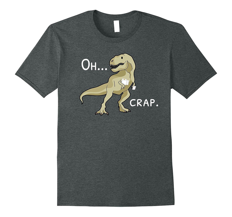 OhCrap T-Rex Short Hands Funny Dinosaur T-Shirt-TJ