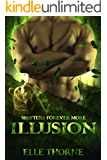 Illusion: Shifters Forever Worlds (Shifters Forever More Book 4)