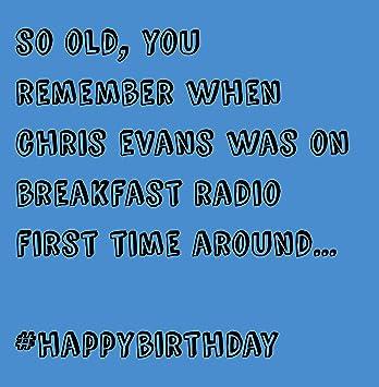 Chris Evans Radio Humour Birthday Card Amazon Office Products