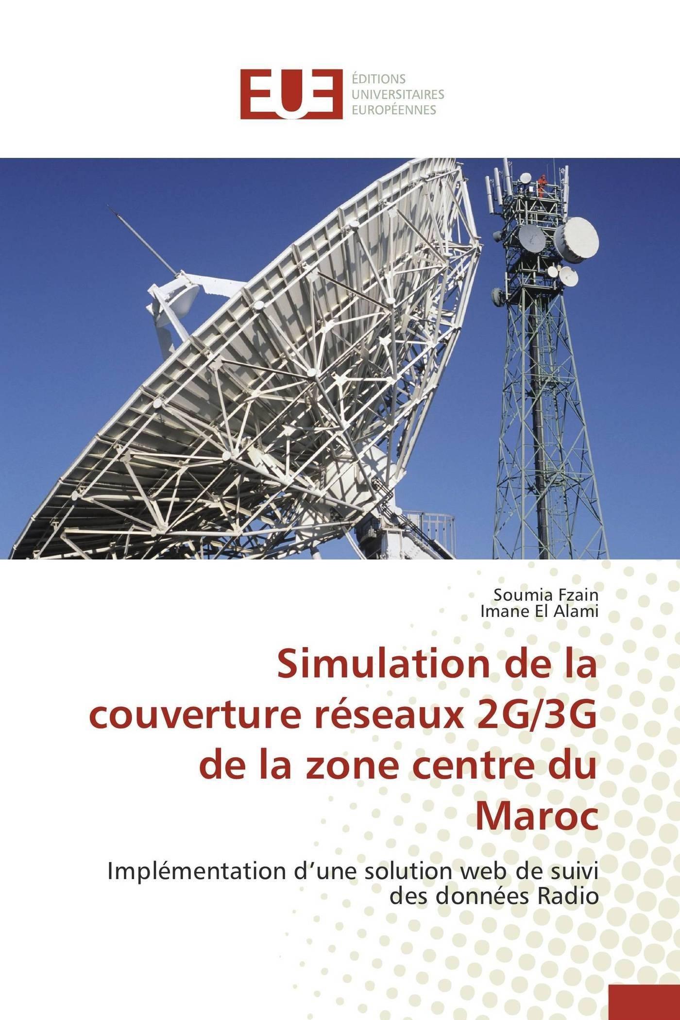 Simulation de la couverture réseaux 2g/3g de la zone centre ...