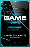 Game: A Thriller (Game Trilogy Book 1)
