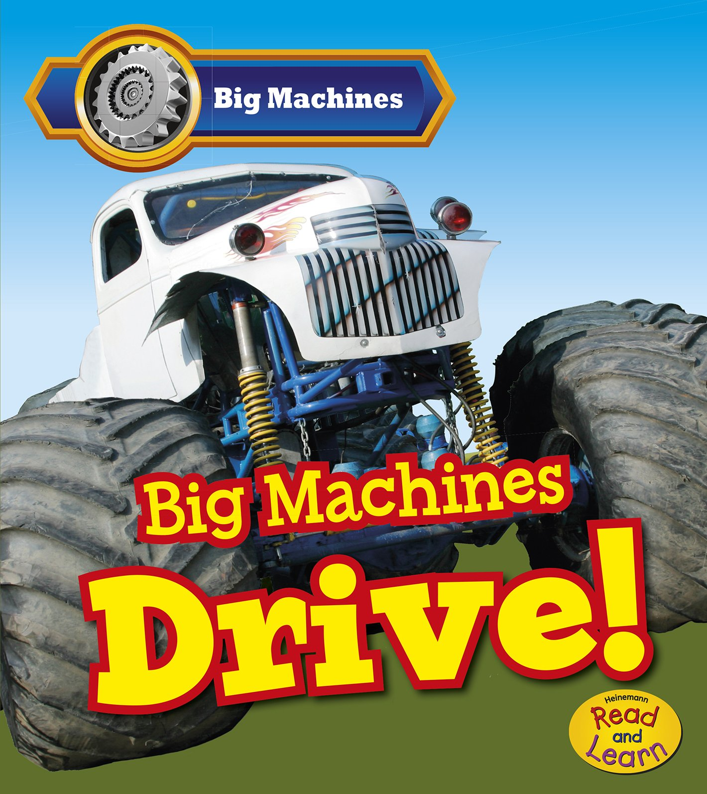 Big Machines Drive! ebook