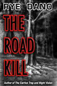 The Road Kill: A Journey into Fear