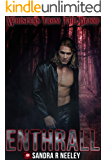 Enthrall (Whispers From the Bayou Book 3)