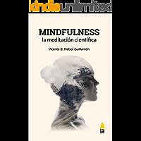 Mindfulness, la meditación científica
