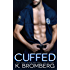 Cuffed (Everyday Heroes Series Book 1)