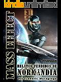 Mass Effect: relatos perdidos de la Normandía