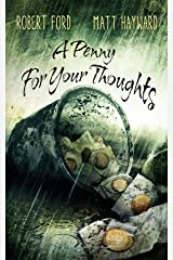 A Penny For Your Thoughts Kindle Edition