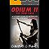 Odium II: The Dead Saga