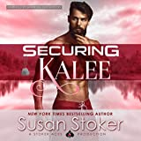 Securing Kalee: SEAL of Protection: Legacy, Book 6