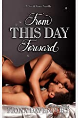 From This Day Forward: A Sex & Vows Novella Kindle Edition