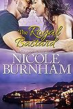 The Royal Bastard (Royal Scandals Book 4)