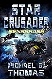 Star Crusader: Renegades