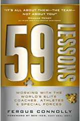 59 Lessons: Working with the World's Greatest Coaches, Athletes, & Special Forces Kindle Edition