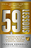 59 Lessons: Working with the World's Greatest Coaches, Athletes, & Special Forces (English Edition)