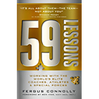 59 Lessons: Working with the World's Greatest Coaches, Athletes, & Special Forces