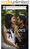Love from A to Z (Northwest Romantic Comedy Book 6)
