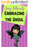 Embracing the Ghoul