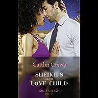 Sheikh's Secret Love-Child (Mills & Boon Modern) (Bound to the Desert King, Book 4) (English Edition)