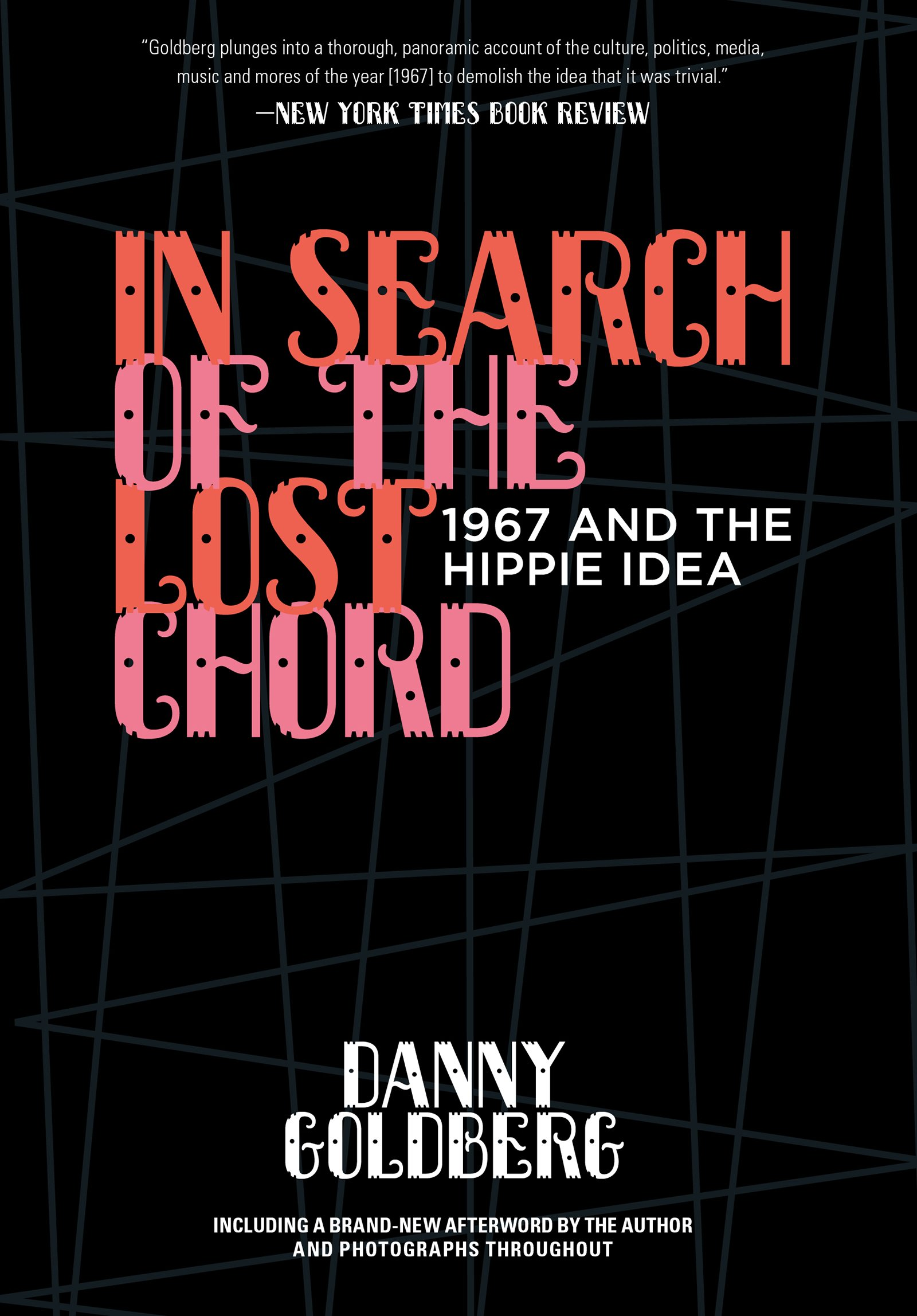 In Search Of The Lost Chord 1967 And The Hippie Idea Danny