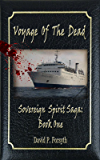 Voyage of the Dead - Book One Sovereign Spirit Saga