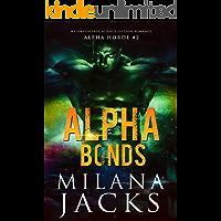 Alpha Bonds (Alpha Horde Book 2)