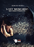 Lost memories - Ricordi perduti