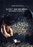 Lost memories - Ricordi perduti