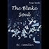 The Blake Soul: A FREE ROMANTIC SUSPENSE PSYCHOLOGICAL THRILLER