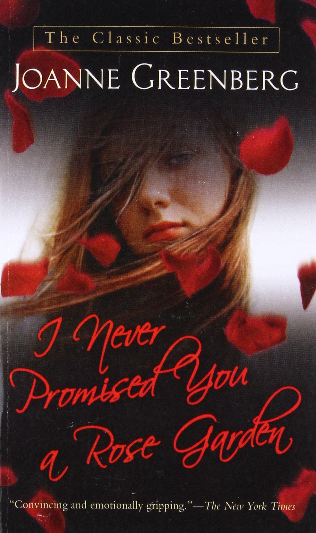 I Never Promised You a Rose Garden: A Novel pdf