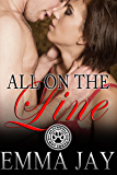 All on the Line (A Blackwolf Hot Shots erotic novella)