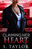 Claiming Her Heart (Undeniable Love Book 1)