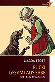 Pucki - Die Gesamtausgabe: Alle Bände 1 bis 12 (mit über 130 Illustrationen) (German Edition)