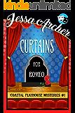 Curtains for Romeo: Coastal Playhouse Mysteries #1 (Coastal Playhouse Cozy Mysteries)