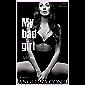 MY BAD GIRL: Tu mir weh. (The Dark Secrets Club 3) (German Edition)