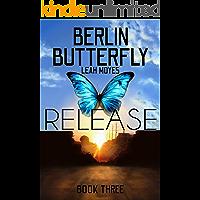 Berlin Butterfly: Release