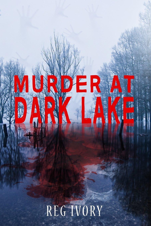 Murder At Dark Lake pdf