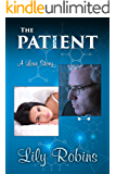 THE PATIENT: A LOVE STORY
