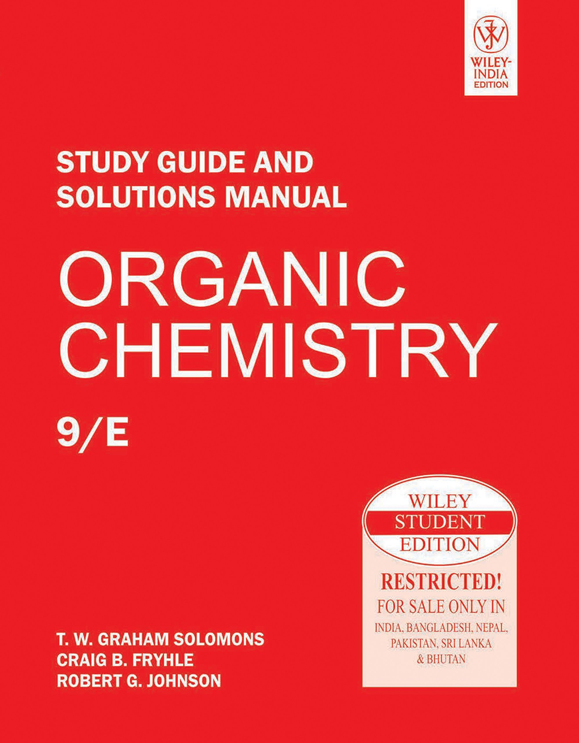 Organic Chemistry, Study Guide and Solutions Manual: T.W. Graham Solomons  and Craig B. Fryhle: 9788126526499: Amazon.com: Books