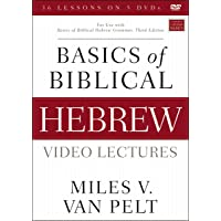 Basics of Biblical Hebrew Video Lectures: For Use With Basics of Biblical Hebrew Grammar, Third Edition