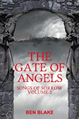 The Gate of Angels (Songs of Sorrow Book 2) Kindle Edition