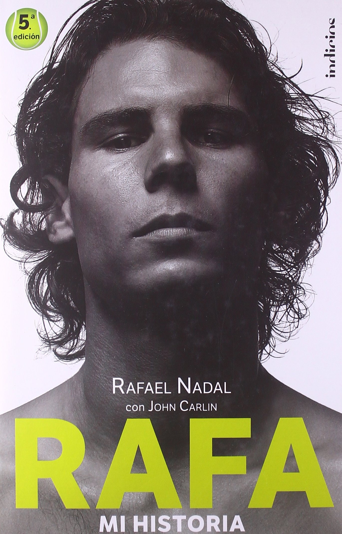 Rafa, mi historia (Spanish Edition) by Urano
