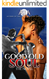 Good Old Soul (Love & Passion Series Book 3)