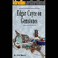 Edgar Cayce on Gemstones
