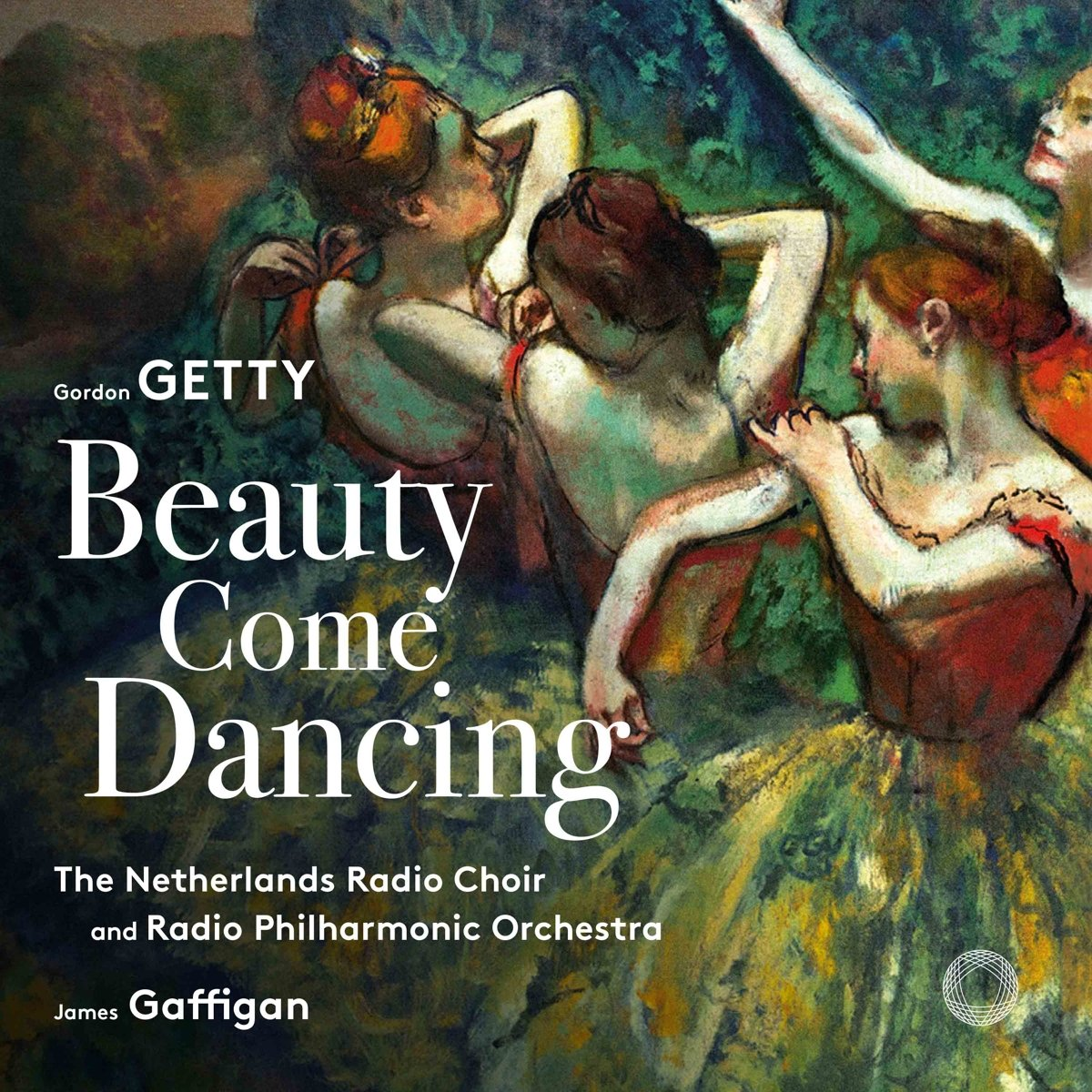 SACD : NETHERLANDS RADIO CHOIR - NETHERLANDS RADIO PHILHARMONIC ORCHESTRA - Beauty Come Dancing (Hybrid SACD)